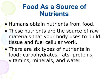 Food As a Source of Nutrients