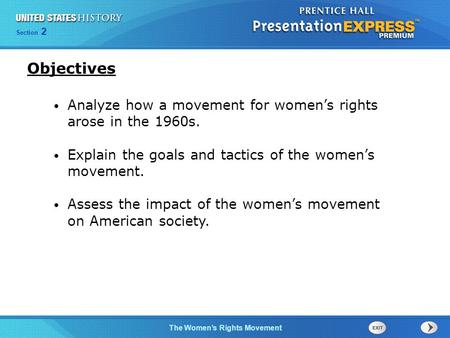 Chapter 25 Section 1 The Cold War BeginsThe Women's Rights Movement Section 2 Analyze how a movement for women's rights arose in the 1960s. Explain the.