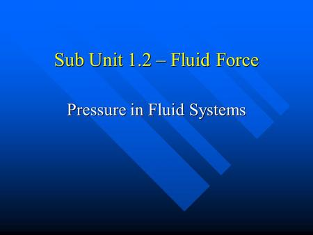 Pressure in Fluid Systems