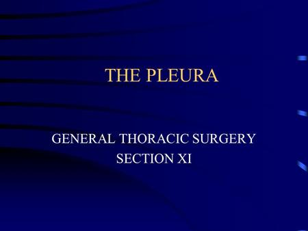 GENERAL THORACIC SURGERY SECTION XI