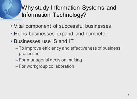 Why study Information Systems and Information Technology?