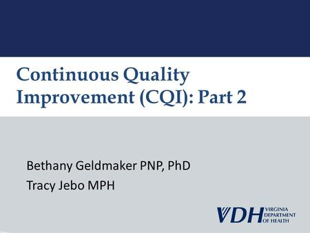 Continuous Quality Improvement (CQI): Part 2