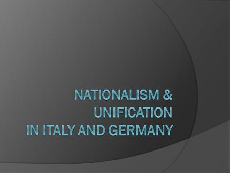 "WHAT IS NATIONALISM? Pride in your country  People built nation-states; Loyal to the people w/common bond  Those w/single ""nationality"" should unite."