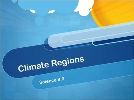 Climate Regions Science 9.3.