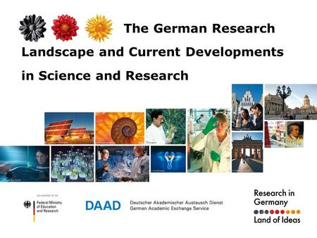 The German Research Landscape and Current Developments in Science and Research.