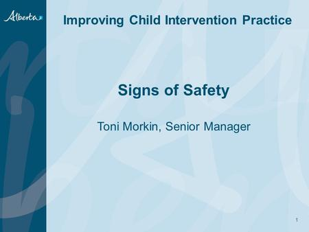 Signs of Safety Toni Morkin, Senior Manager