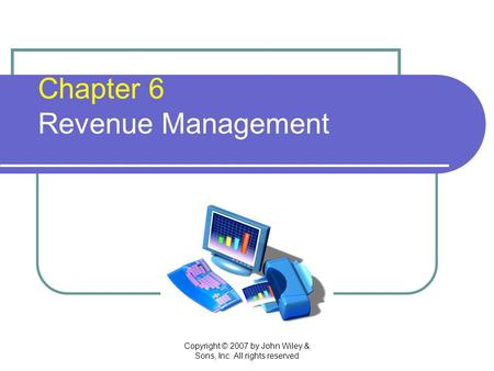 Chapter 6 Revenue Management