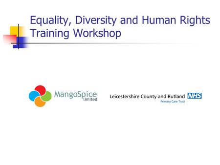 Equality, Diversity and Human Rights Training Workshop