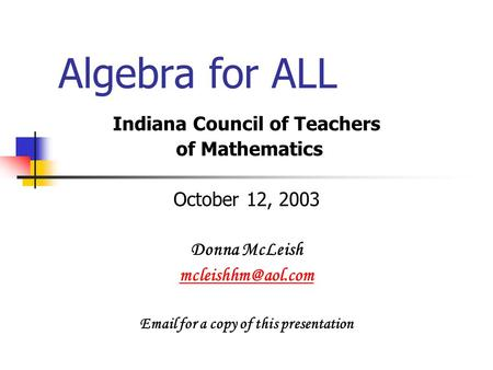 Indiana Council of Teachers  for a copy of this presentation