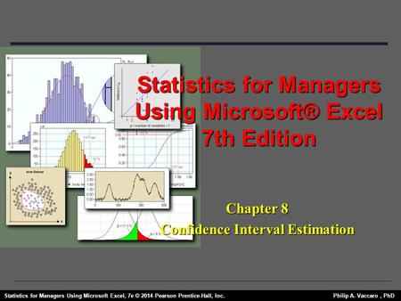Statistics for Managers Using Microsoft® Excel 7th Edition