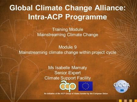 Global Climate Change Alliance: Intra-ACP Programme