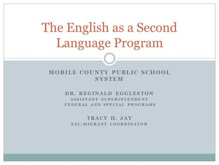 The English as a Second Language Program