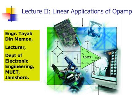 Lecture II: Linear Applications of Opamp
