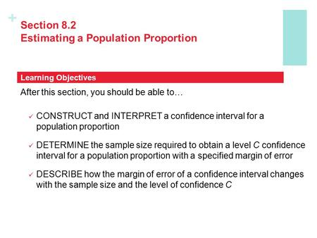 Section 8.2 Estimating a Population Proportion
