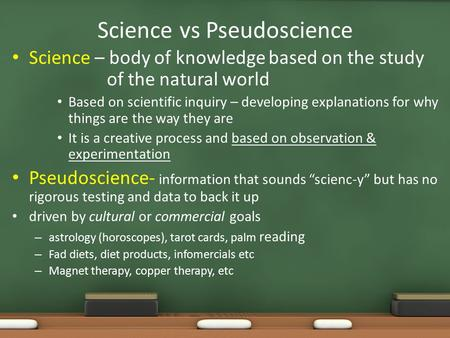 Pseudo Science >> What is Science? Science refers to a method of learning about the natural world, as well as to ...