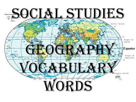 Social Studies Geography Vocabulary Words