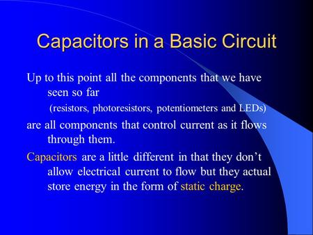 Capacitors in a Basic Circuit