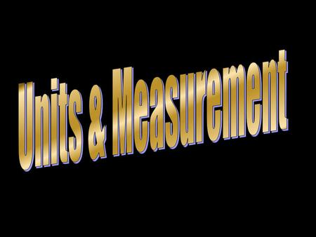 Measurement is the process of assigning numbers to quantities. It involves a quantity and a unit.