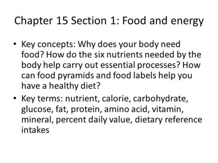 Chapter 15 Section 1: Food and energy