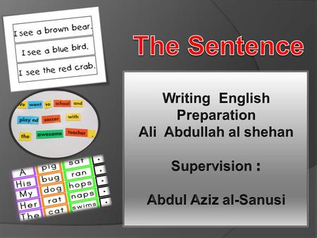 Writing English Preparation Ali Abdullah al shehan : Supervision