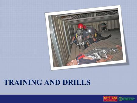 TRAINING AND DRILLS. Training and Drills Ensure A comprehensive, coordinated, and documented program as an integral part of the emergency management program.