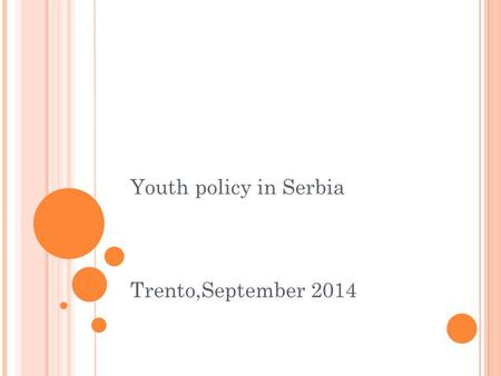 Youth policy in Serbia Trento,September 2014. YP STRUCTURE Youth policy Youth office OKC NGO Osveženje Zip cente.
