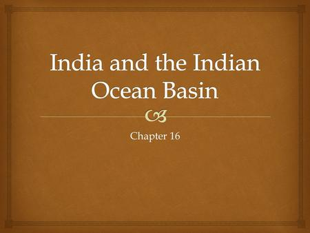 India and the Indian Ocean Basin