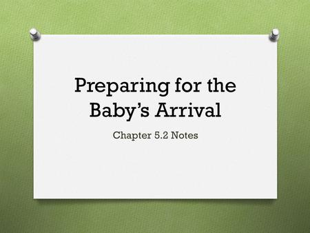 Preparing for the Baby's Arrival