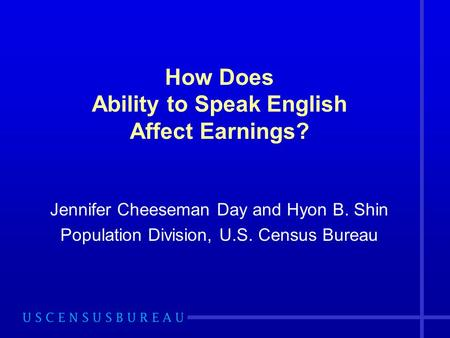 How Does Ability to Speak English Affect Earnings?
