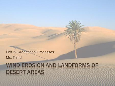 Wind Erosion and Landforms of Desert Areas