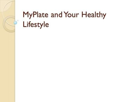 MyPlate and Your Healthy Lifestyle. New Dietary Guidance Icon from the USDA 2.