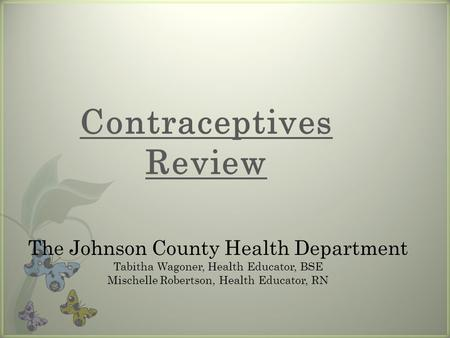 Contraceptives Review