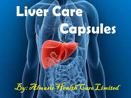 Liver Care Capsules By: Almasir Health Care Limited.