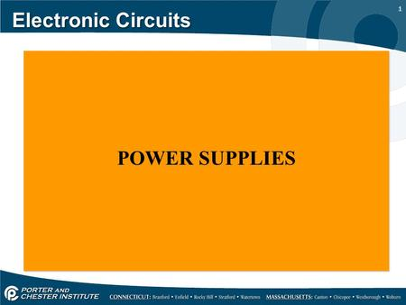Electronic Circuits POWER SUPPLIES.