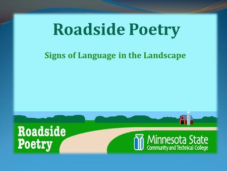 Roadside Poetry Signs of Language in the Landscape.