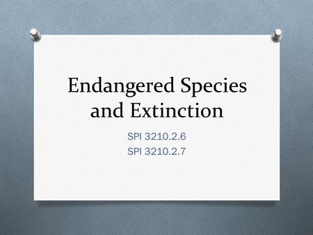 Endangered Species and Extinction