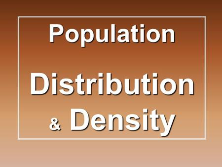 Distribution & Density