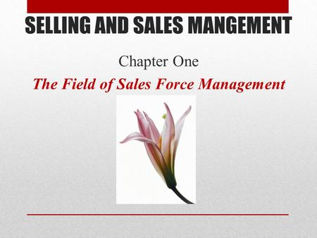 SELLING AND SALES MANGEMENT