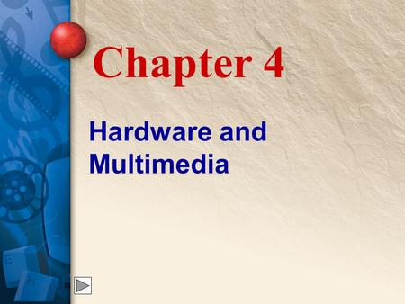 Hardware and Multimedia Chapter 4. 4 Personal Computers (PCs) PCs are computers that can be: Used by individuals at home, work, or school Desktop models.