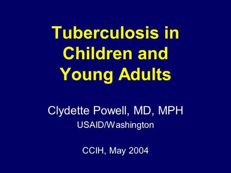 Tuberculosis in Children and Young Adults