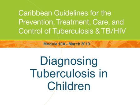 Diagnosing Tuberculosis in Children