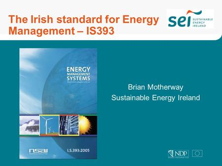 The Irish standard for Energy Management – IS393