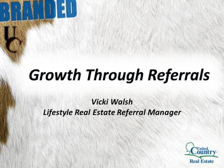 Vicki Walsh Lifestyle Real Estate Referral Manager.