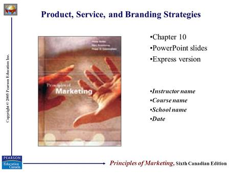 Product, Service, and Branding Strategies