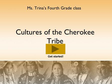 Cultures of the Cherokee Tribe