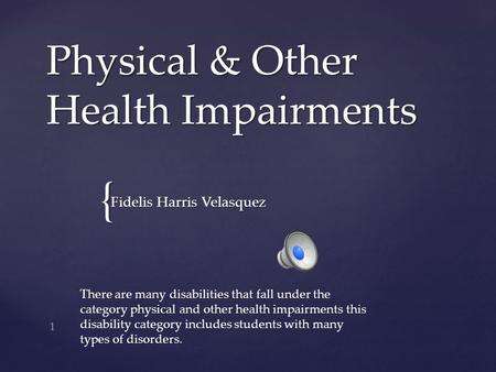 Physical & Other Health Impairments
