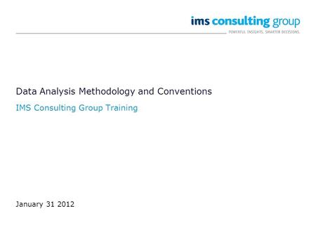 Data Analysis Methodology and Conventions