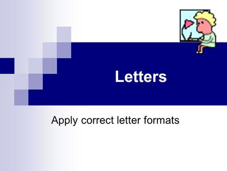 Apply correct letter formats