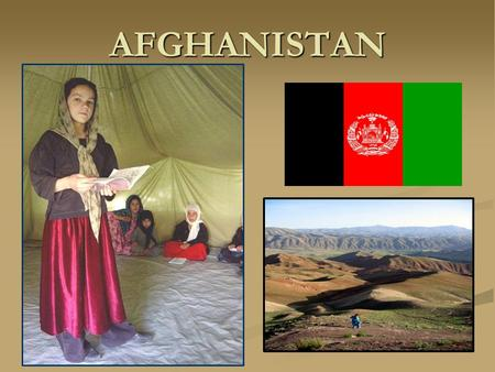 AFGHANISTAN. Afghanistan: Geography Located in Central Asia Bordered by six countries: ● ● China ● ● Iran ● ● Pakistan ● ● Tajikistan ● ● Turkmenistan.