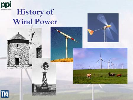 History of Wind Power. Large Wind Systems  Range in size from 100 kW to 2 MW  Provide wholesale bulk power  Require 13 mph average wind sites.